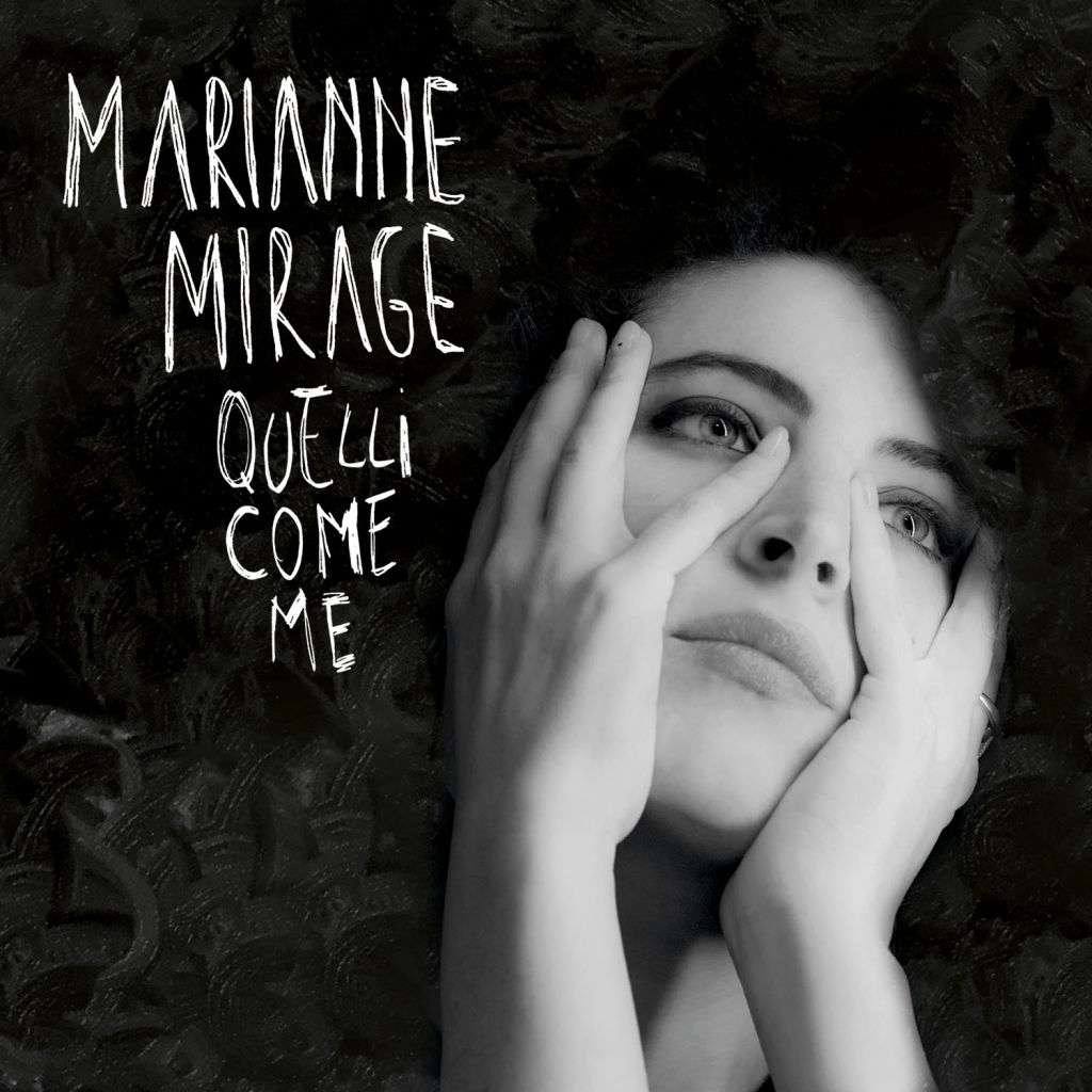marianne-mirage-quelli-come.me-cover